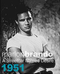 Marlon Brando - A Streetcar named Desire 1951